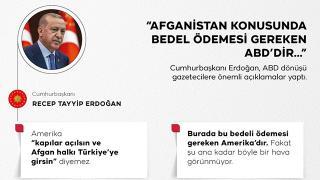 Cumhurbaşkanı Erdoğan: Burada bedel ödemesi gereken Amerika'dır