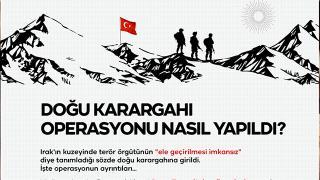 Doğu karargahı operasyonunun perde arkası TRT Haber'de
