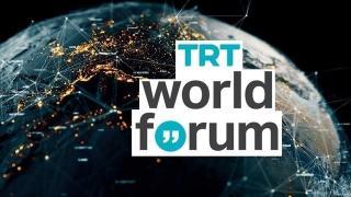 'TRT World Forum 2021' bugün başlıyor