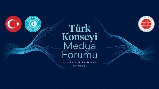 Türk Konseyi 'Medya Forumu' ile İstanbul'da buluşacak