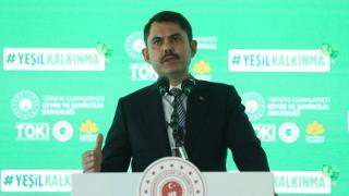 Bakan Kurum: Yeşil kalkınma devrimini en iyi şekilde değerlendireceğiz