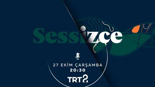 TRT 2'den Türk televizyon tarihinde bir ilk: Sessizce