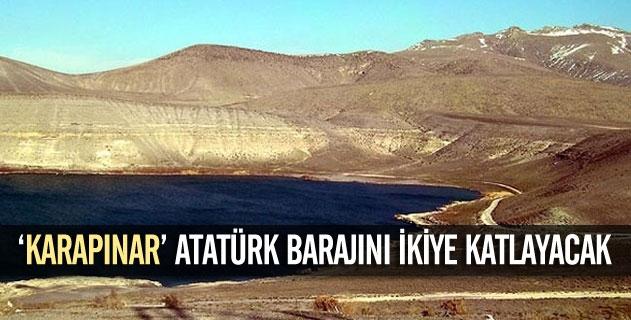 """""""Karapınar"""" Atatürk Barajını ikiye katlayacak"""