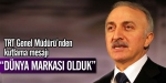 TRT Genel Müdürü Şahin kutlama mesajı yayımladı