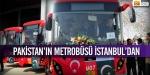 Pakistanın metrobüsü İstanbuldan
