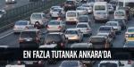 En fazla tutanak Ankarada