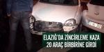 Elazığda zincirleme kaza: 20 araç birbirine girdi