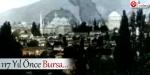 117 yıl önce Bursa
