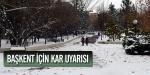 Başkent için kar uyarısı