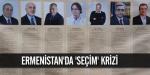 Ermenistanda seçim krizi
