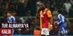 Galatasaray turu gurbetçilere bıraktı