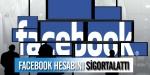 8 bin kişi Facebook adresini sigortalattı