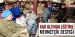 Kar altında eğitime Mehmetçik desteği
