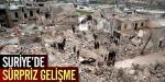 Suriyede süpriz gelişme