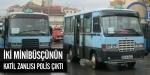 İki minibüsçünün katil zanlısı polis çıktı