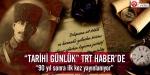 Tarihi Günlük TRT Haberde