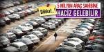 5 milyon araç sahibine haciz gelebilir
