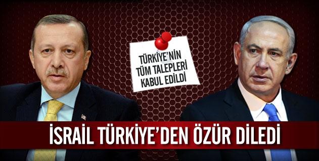 Ýsrail Türkiye'den Özür Diledi