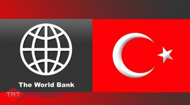 Dünya Bankasından Türk Ekonomisine Övgü
