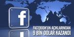 Facebookun açıklarından 9 bin dolar kazandı