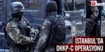İstanbulda DHKP-C operasyonu