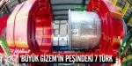Büyük gizemin peşindeki 7 Türk