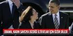 Obamadan önce iltifat sonra özür