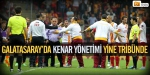 Galatasarayda tribün şoku