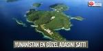 Yunanistan en güzel adasını sattı