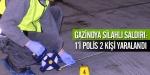 Gazinoya silahlı saldırı: 1i polis 2 kişi yaralandı