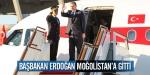 Başbakan Erdoğan Moğolistanda