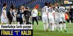 Fenerbahçeden tarihi başarı