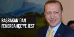 Başbakandan Fenerbahçeye jest