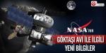 NASAnın göktaşı avı ile ilgili yeni bilgiler