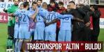 """Trabzonspor """"Altın"""" buldu"""