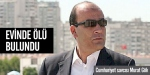 Cumhuriyet Savcısı Murat Gök ölü bulundu