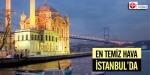 İstanbulun havası temiz çıktı