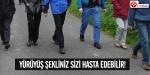 Yürüyüş şekliniz sizi hasta edebilir!