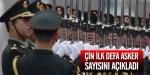 Çin ilk defa asker sayısını açıkladı
