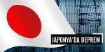 Japonyada 7,0 büyüklüğünde deprem