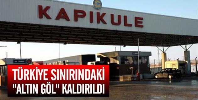 """Türkiye sınırındaki """"altın göl"""" kaldırıldı"""