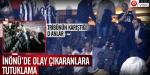İnönü Stadını karıştıranlara tutuklama