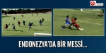 Endonezyada bir Messi…