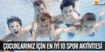 Çocuklarınız için en iyi 10 spor aktivitesi