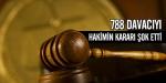 Hakim davacı sayısını çok buldu