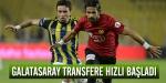 Galatasaray transfere hızlı başadı