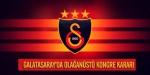 Galatasarayda olağanüstü kongre kararı