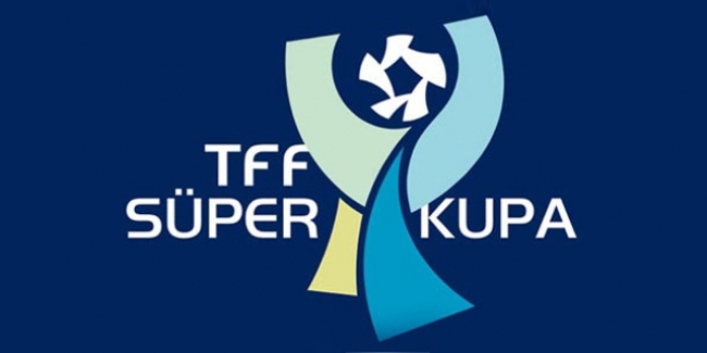 Süper Kupa finalinin yeri belli oldu