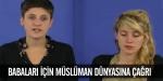Babaları için Müslüman dünyasına çağrı