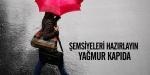 Şemsiyeleri hazırlayın yağmur kapıda